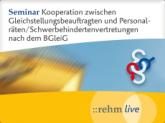 Kooperation von Gleichstellungsbeauftragten, Personalräten und Schwerbehindertenvertretungen nach dem BGleiG