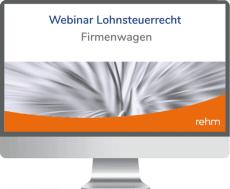 Webinar Lohnsteuerrecht: Firmenwagen