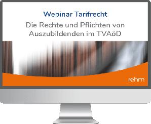 Webinar Tarifrecht: Die Rechte und Pflichten von Auszubildenden im TVAöD