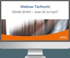 Webinar Tarifrecht: Streik droht – was ist zu tun?