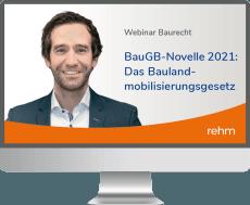 Webinar BauGB-Novelle 2021: Das Baulandmobilisierungsgesetz