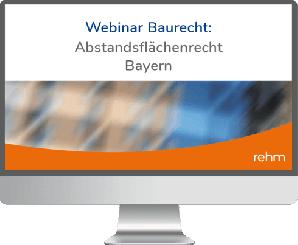 Webinar Baurecht: Abstandsflächenrecht Bayern