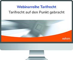Webinarreihe Tarifrecht: Tarifrecht auf den Punkt gebracht