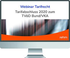 Webinar Tarifrecht: Tarifabschluss 2020 zum TVöD Bund/VKA