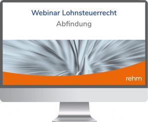 Webinar Lohnsteuerrecht: Abfindung