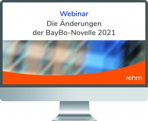 Webinar zur Vertiefung der BayBO-Novelle 2021